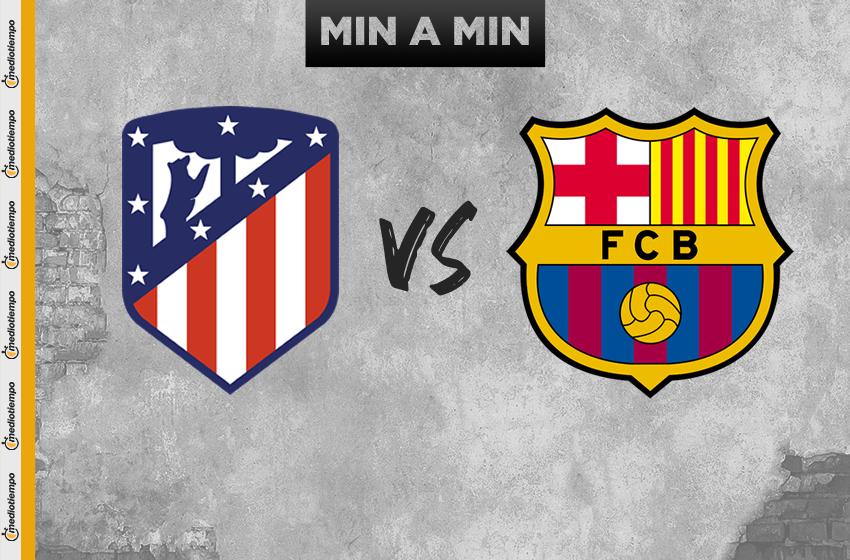 Atlético de Madrid vs Barcelona: OnLine y en vivo; J15, LaLiga 2019 - Mediotiempo