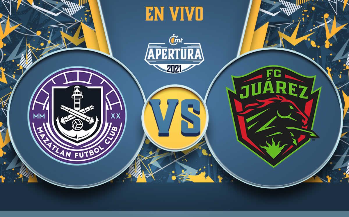 Mazatlán vs Juárez 3-1; así fue el partido, relato y mejores jugadas